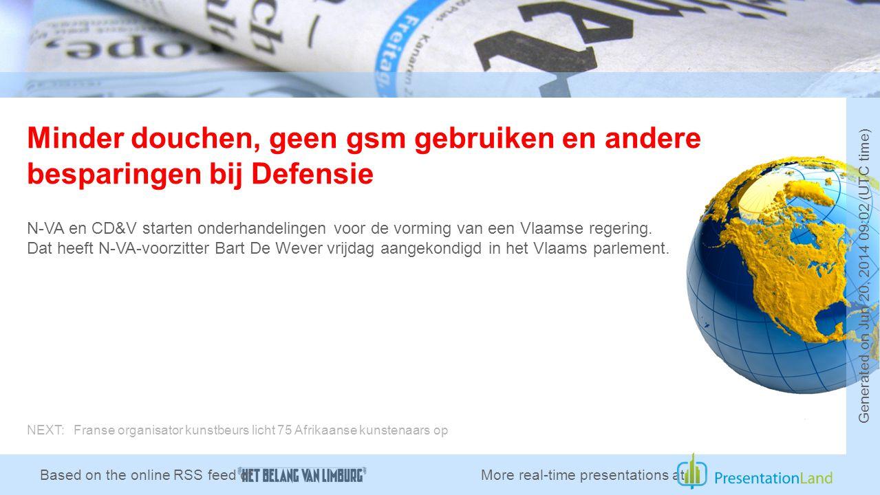 Minder douchen, geen gsm gebruiken en andere besparingen bij Defensie N-VA en CD&V starten onderhandelingen voor de vorming van een Vlaamse regering.