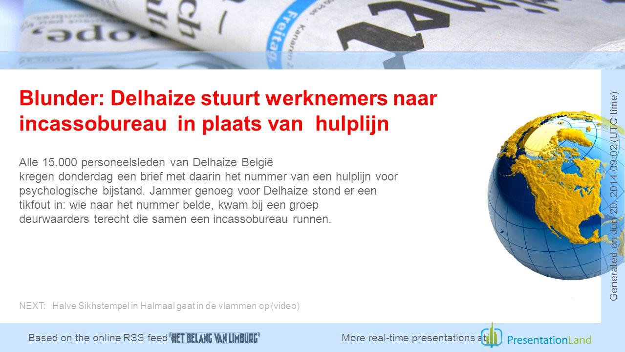 Blunder: Delhaize stuurt werknemers naar incassobureau in plaats van hulplijn Alle 15.000 personeelsleden van Delhaize België kregen donderdag een brief met daarin het nummer van een hulplijn voor psychologische bijstand.