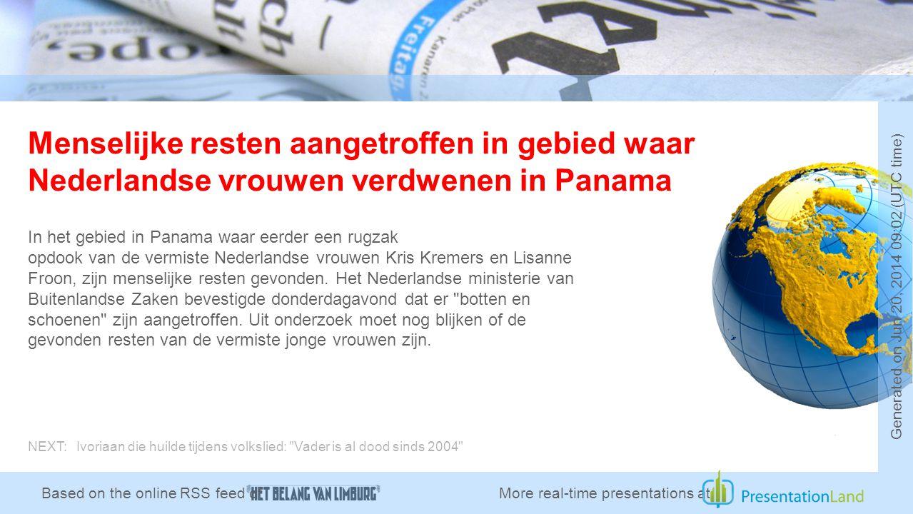 Menselijke resten aangetroffen in gebied waar Nederlandse vrouwen verdwenen in Panama In het gebied in Panama waar eerder een rugzak opdook van de vermiste Nederlandse vrouwen Kris Kremers en Lisanne Froon, zijn menselijke resten gevonden.