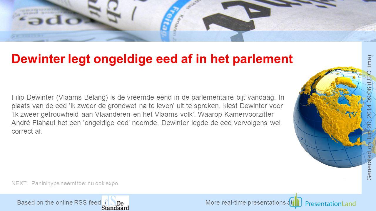 Based on the online RSS feed of Dewinter legt ongeldige eed af in het parlement Filip Dewinter (Vlaams Belang) is de vreemde eend in de parlementaire bijt vandaag.