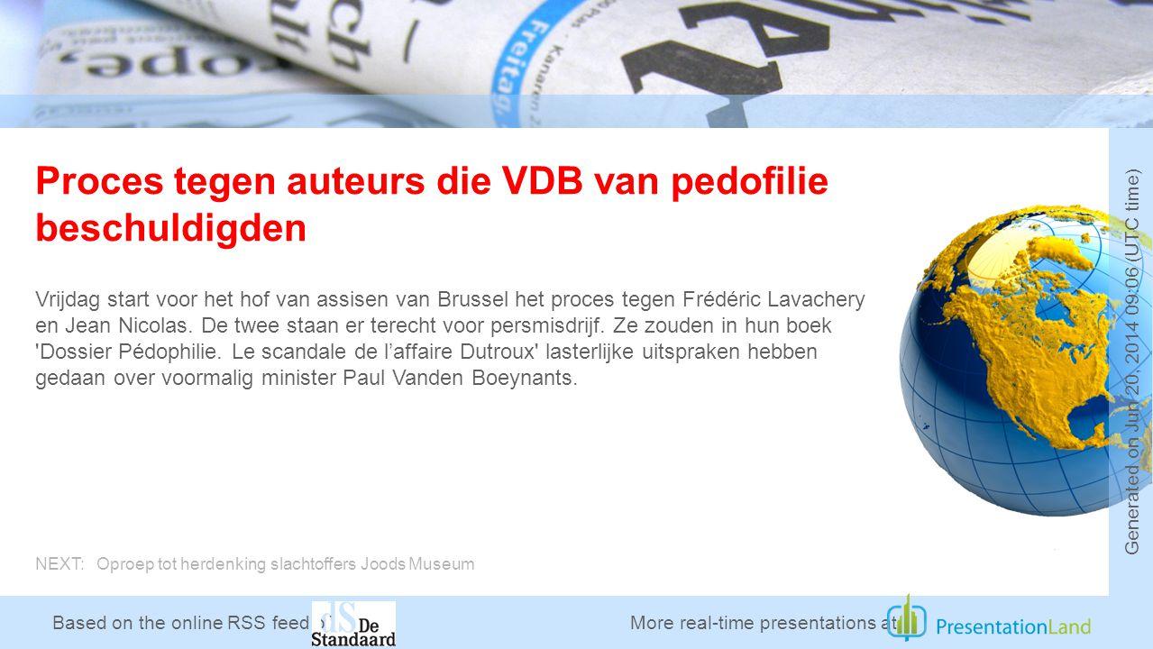 Based on the online RSS feed of Proces tegen auteurs die VDB van pedofilie beschuldigden Vrijdag start voor het hof van assisen van Brussel het proces tegen Frédéric Lavachery en Jean Nicolas.