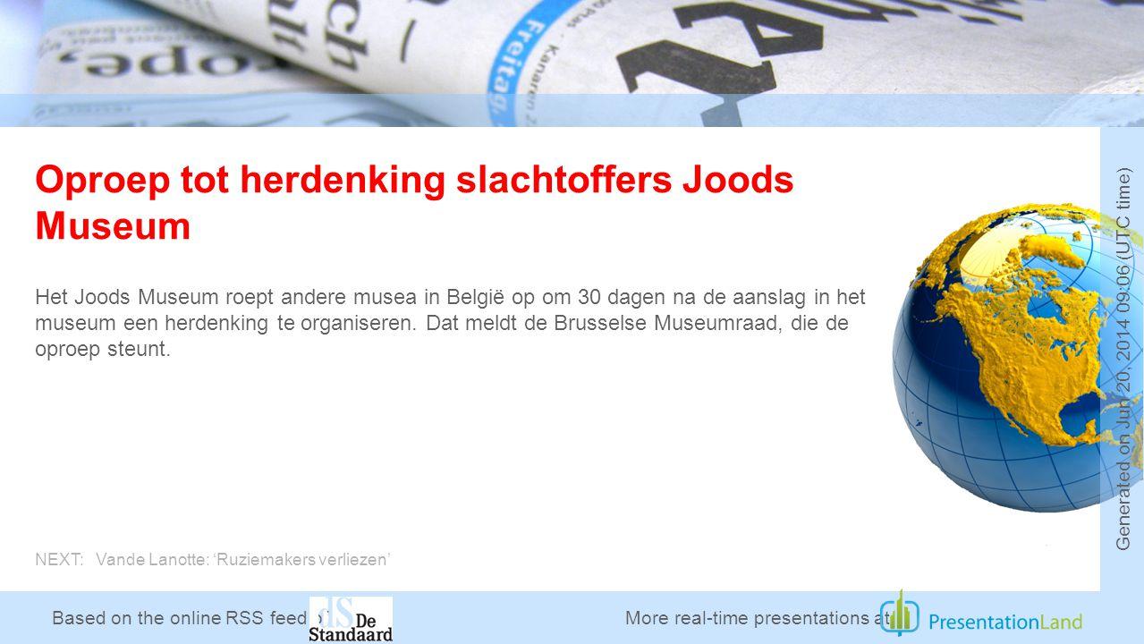 Based on the online RSS feed of Oproep tot herdenking slachtoffers Joods Museum Het Joods Museum roept andere musea in België op om 30 dagen na de aanslag in het museum een herdenking te organiseren.