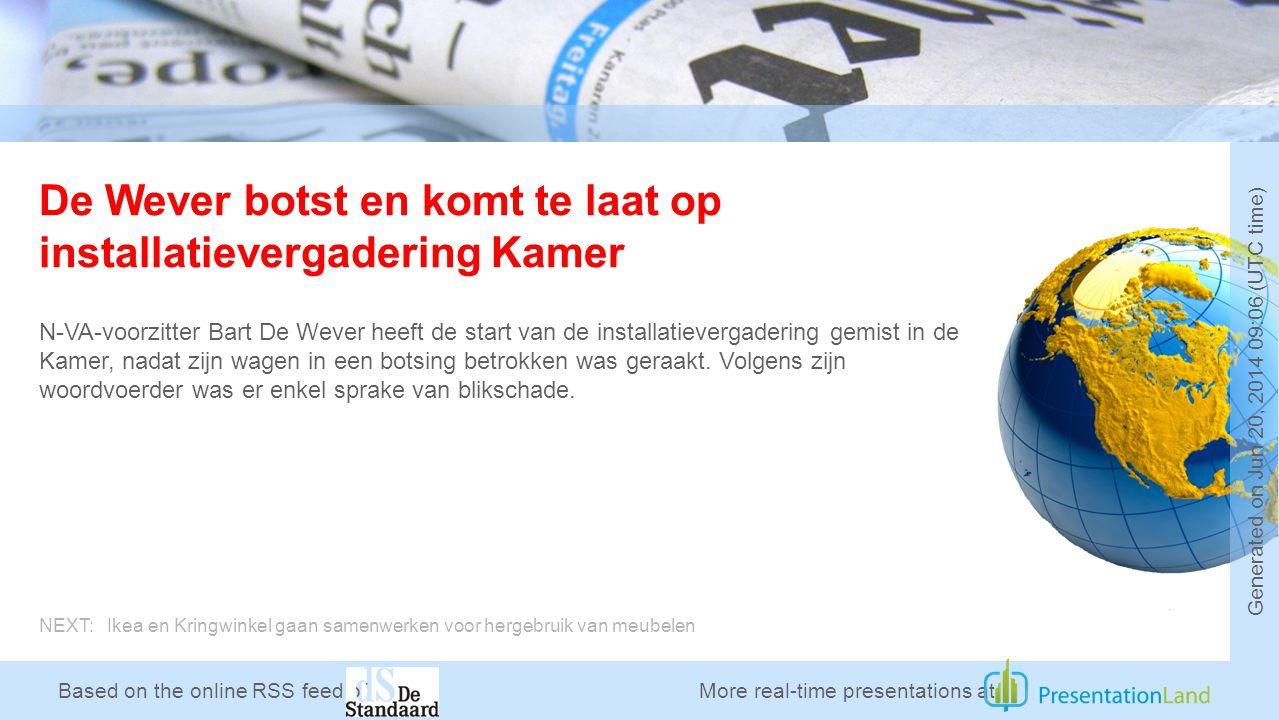 Based on the online RSS feed of De Wever botst en komt te laat op installatievergadering Kamer N-VA-voorzitter Bart De Wever heeft de start van de installatievergadering gemist in de Kamer, nadat zijn wagen in een botsing betrokken was geraakt.