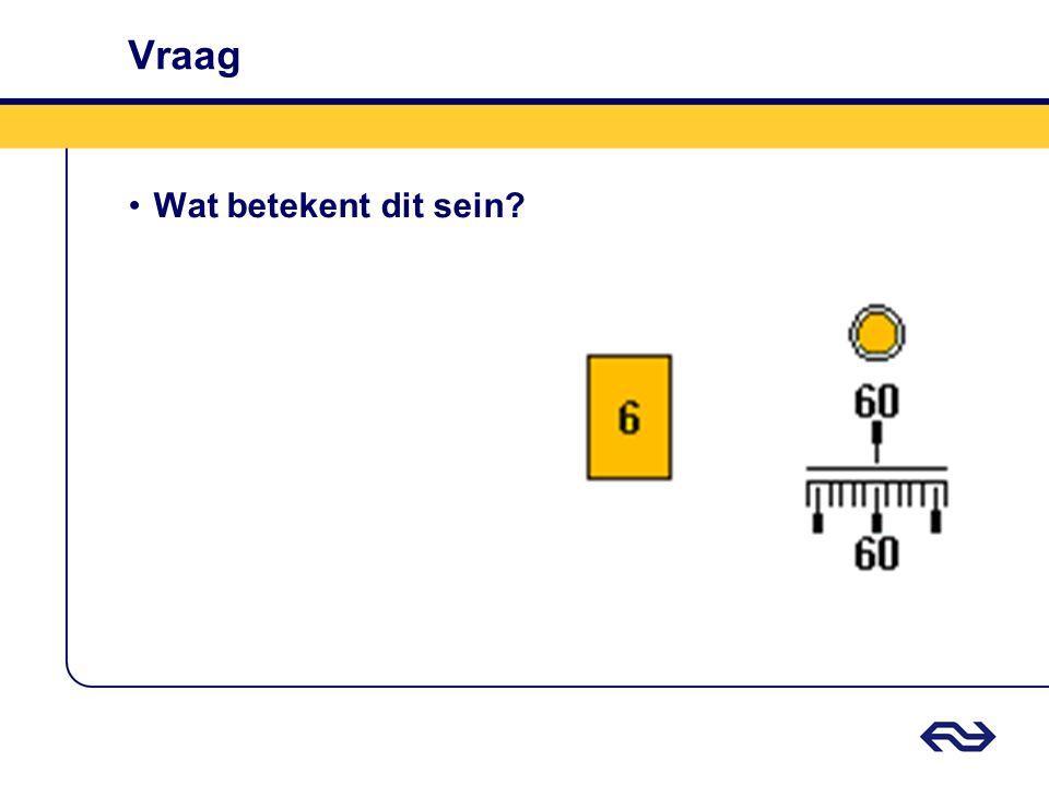 Antwoord Geel 6 (ATB-cabinesein) • Snelheid begrenzen tot 60 Km/h.