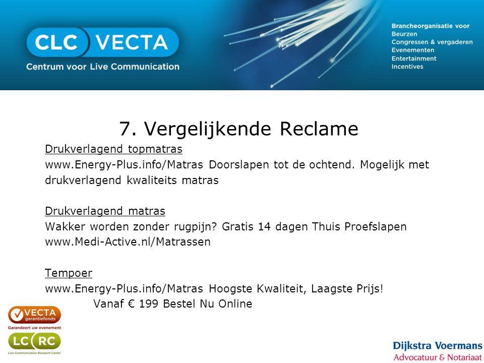 7. Vergelijkende Reclame Drukverlagend topmatras www.Energy-Plus.info/Matras Doorslapen tot de ochtend. Mogelijk met drukverlagend kwaliteits matras D