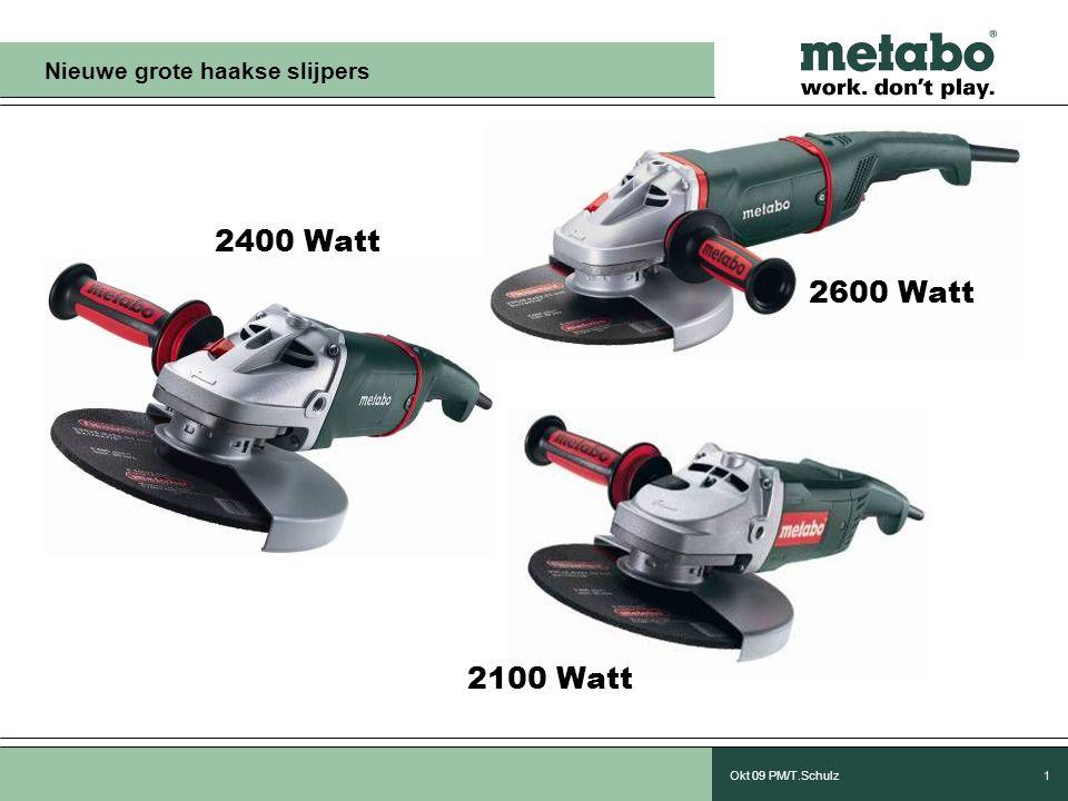 Okt 09 PM/T.Schulz12 Toebehoren De nieuwe 2100/2400/2600 Watt haakse slijpers zijn compatibel met de toebehoren, zoals vermeld in de catalogus.