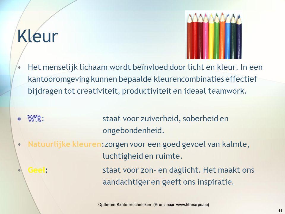 Kleur Optimum Kantoortechnieken (Bron: naar www.kinnarps.be) 11