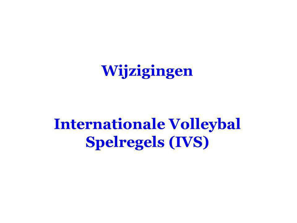 Wijzigingen Internationale Volleybal Spelregels (IVS)