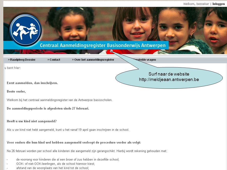 Vul de gegevens in die u hebt ontvangen. Surf naar de website http://meldjeaan.antwerpen.be