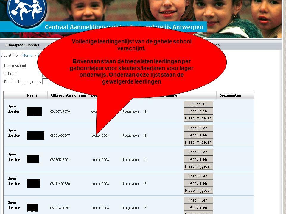 Volledige leerlingenlijst van de gehele school verschijnt.