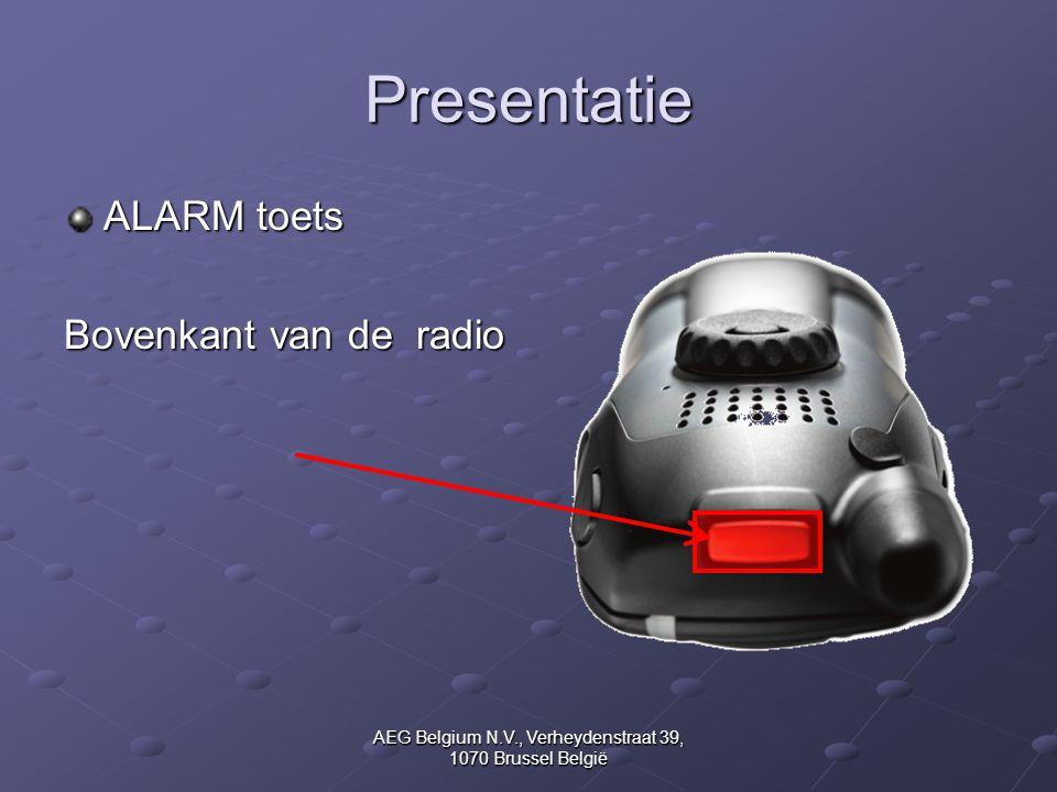 AEG Belgium N.V., Verheydenstraat 39, 1070 Brussel België Presentatie ALARM toets Bovenkant van de radio