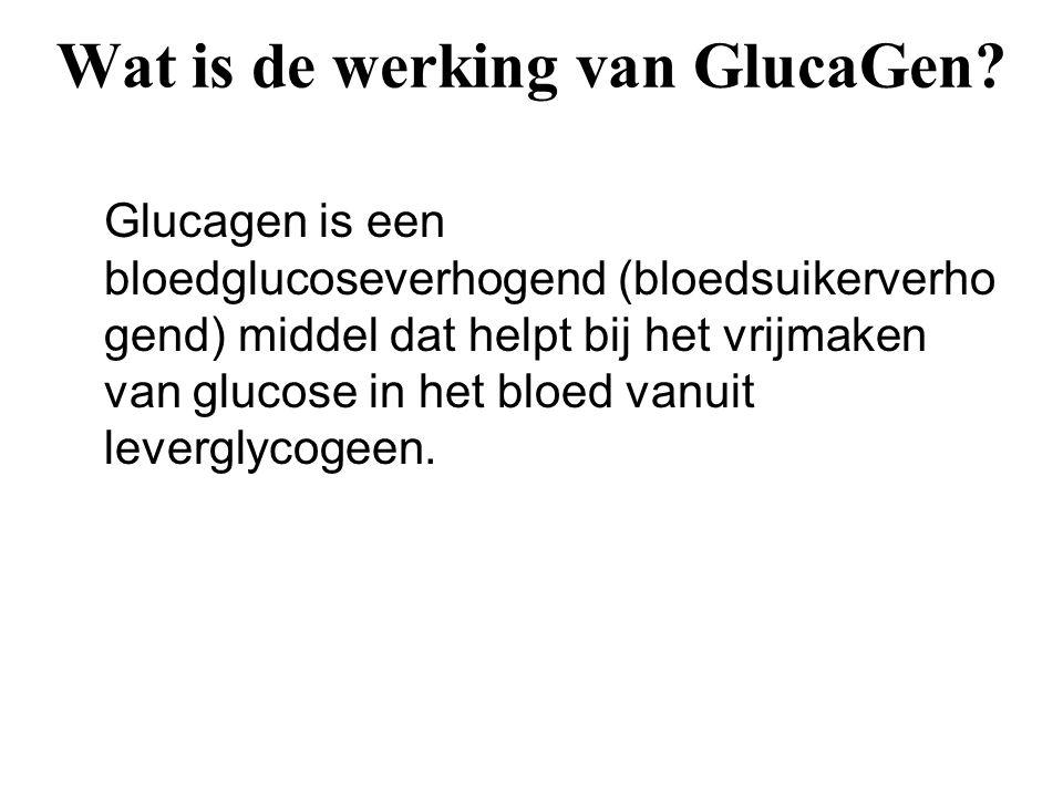 Wat is de werking van GlucaGen? Glucagen is een bloedglucoseverhogend (bloedsuikerverho gend) middel dat helpt bij het vrijmaken van glucose in het bl