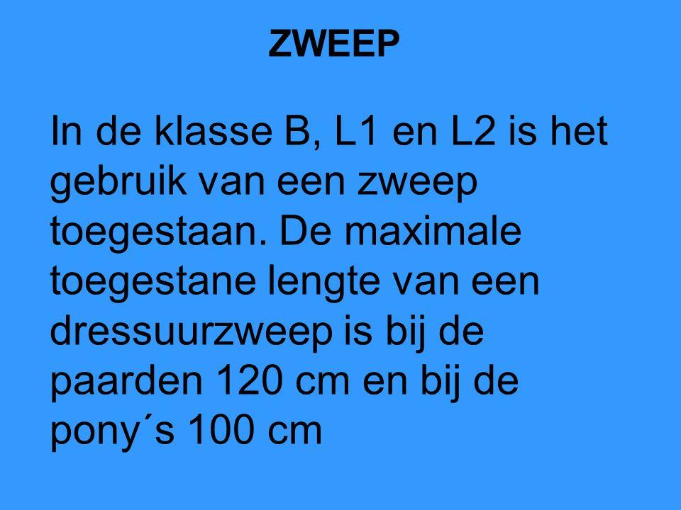 ZWEEP In de klasse B, L1 en L2 is het gebruik van een zweep toegestaan.