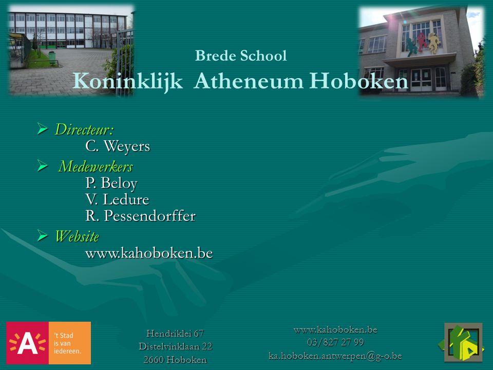 Hendriklei 67 Distelvinklaan 22 2660 Hoboken www.kahoboken.be 03/827 27 99 ka.hoboken.antwerpen@g-o.be  Directeur: C.