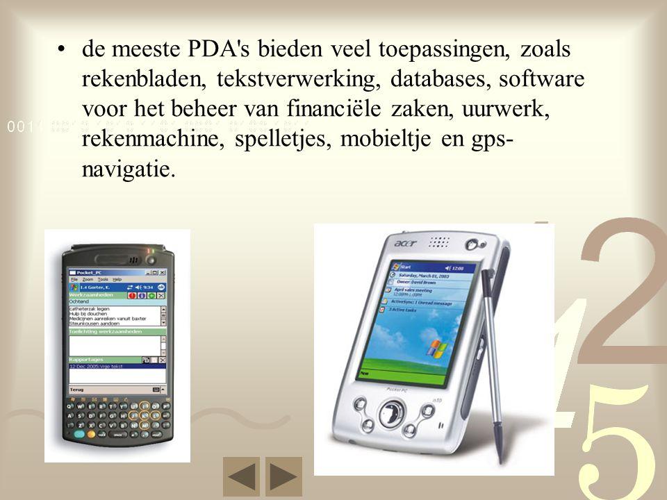 •de meeste PDA s bieden veel toepassingen, zoals rekenbladen, tekstverwerking, databases, software voor het beheer van financiële zaken, uurwerk, rekenmachine, spelletjes, mobieltje en gps- navigatie.