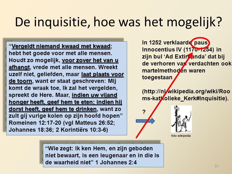 De inquisitie, hoe was het mogelijk? In 1252 verklaarde paus Innocentius IV (1170-1254) in zijn bul 'Ad Extirpanda' dat bij de verhoren van verdachten