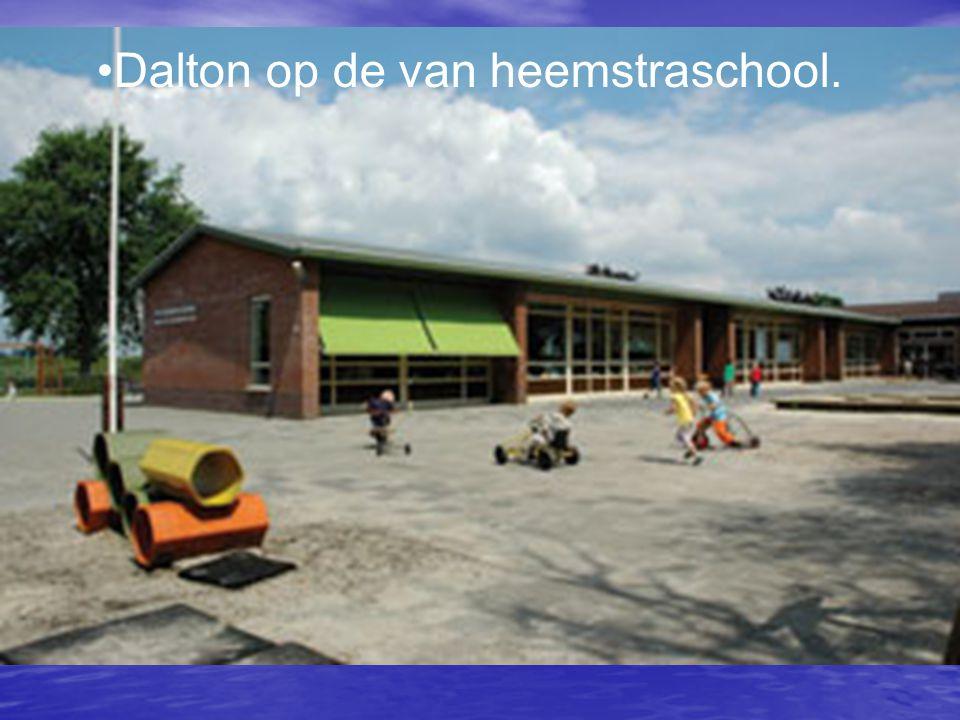 •Dalton op de van heemstraschool.