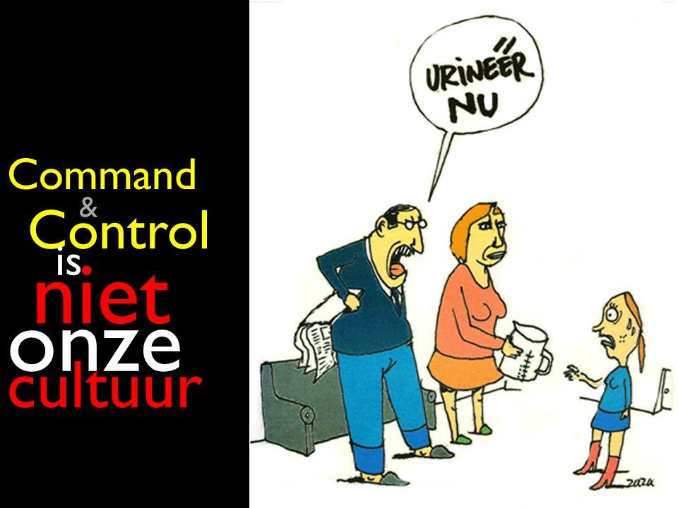 Control is is niet niet onze cultuur Command &