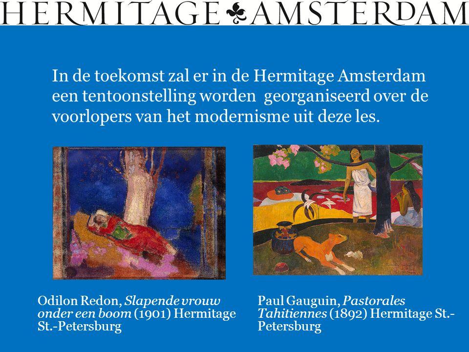 In de toekomst zal er in de Hermitage Amsterdam een tentoonstelling worden georganiseerd over de voorlopers van het modernisme uit deze les. Odilon Re