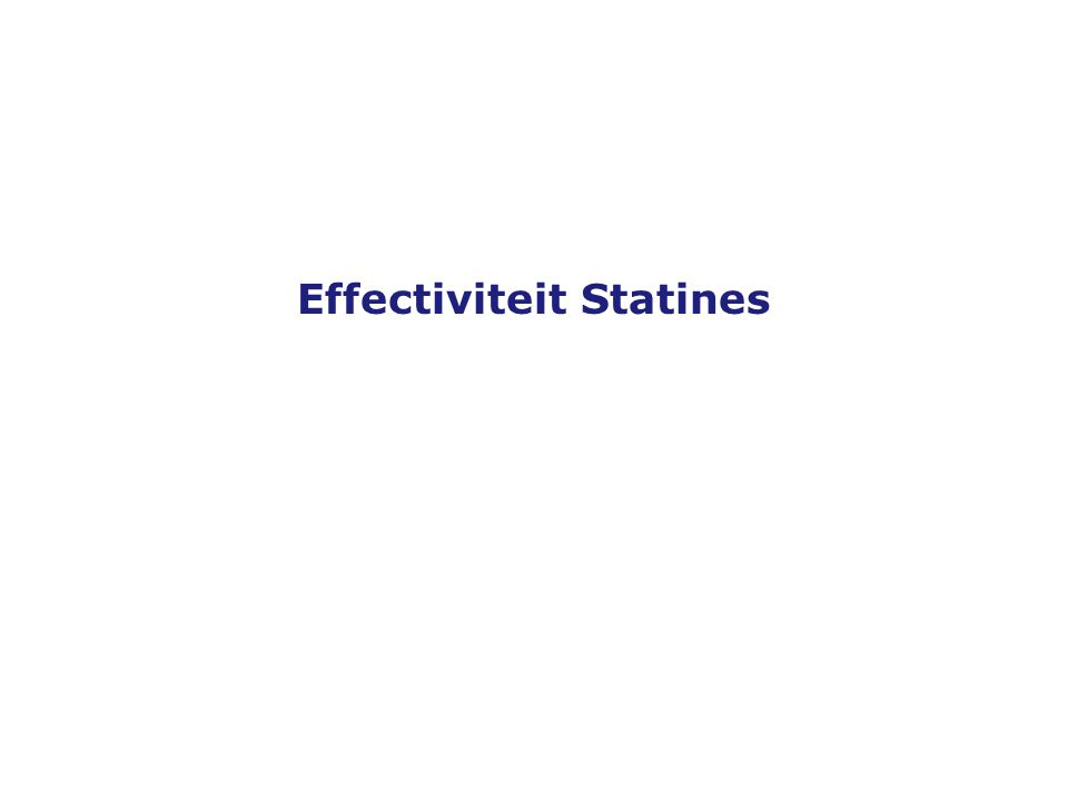 Versie 19-10-2005 Effectiviteit Statines