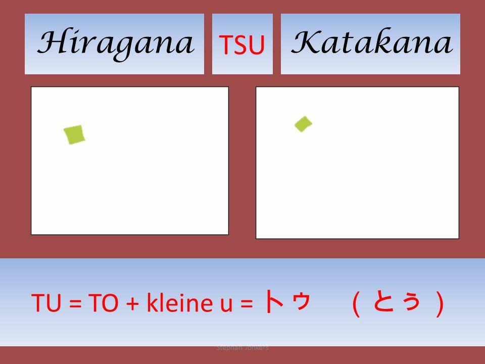 HiraganaKatakana TSU Stephan Jonkers TU = TO + kleine u = トゥ (とぅ)