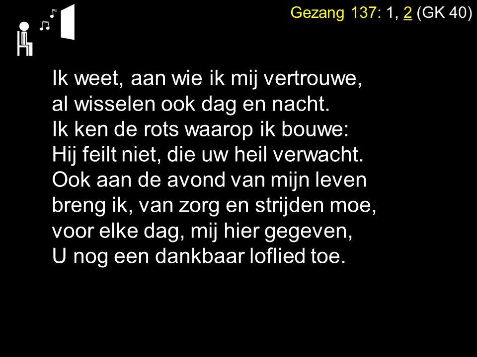 Tekst: Matteüs 28: 20 Zingen: Gezang 164 in canon 2.