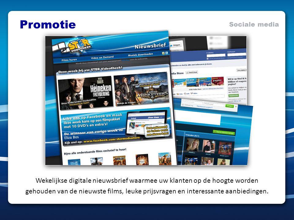 Promotie Sociale media Wekelijkse digitale nieuwsbrief waarmee uw klanten op de hoogte worden gehouden van de nieuwste films, leuke prijsvragen en interessante aanbiedingen.