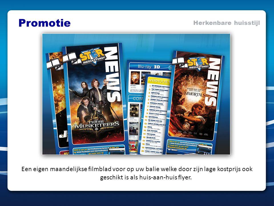 Promotie Herkenbare huisstijl Een eigen maandelijkse filmblad voor op uw balie welke door zijn lage kostprijs ook geschikt is als huis-aan-huis flyer.