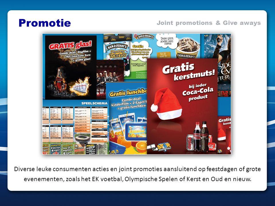 Promotie Joint promotions & Give aways Diverse leuke consumenten acties en joint promoties aansluitend op feestdagen of grote evenementen, zoals het EK voetbal, Olympische Spelen of Kerst en Oud en nieuw.
