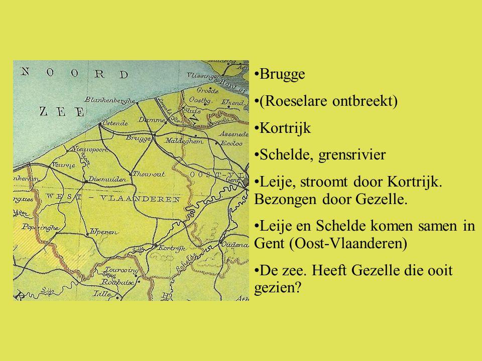 •Brugge •(Roeselare ontbreekt) •Kortrijk •Schelde, grensrivier •Leije, stroomt door Kortrijk.