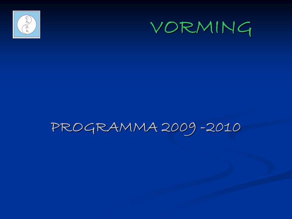 VORMING VORMING PROGRAMMA 2009 -2010