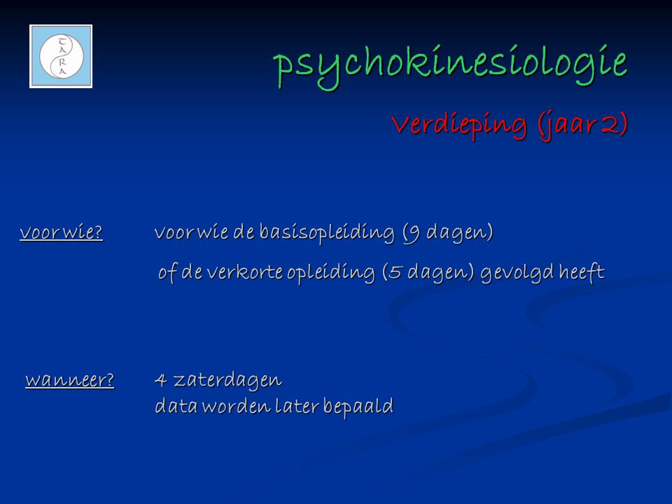 psychokinesiologie psychokinesiologie voor wie?voor wie de basisopleiding (9 dagen) of de verkorte opleiding (5 dagen) gevolgd heeft of de verkorte op