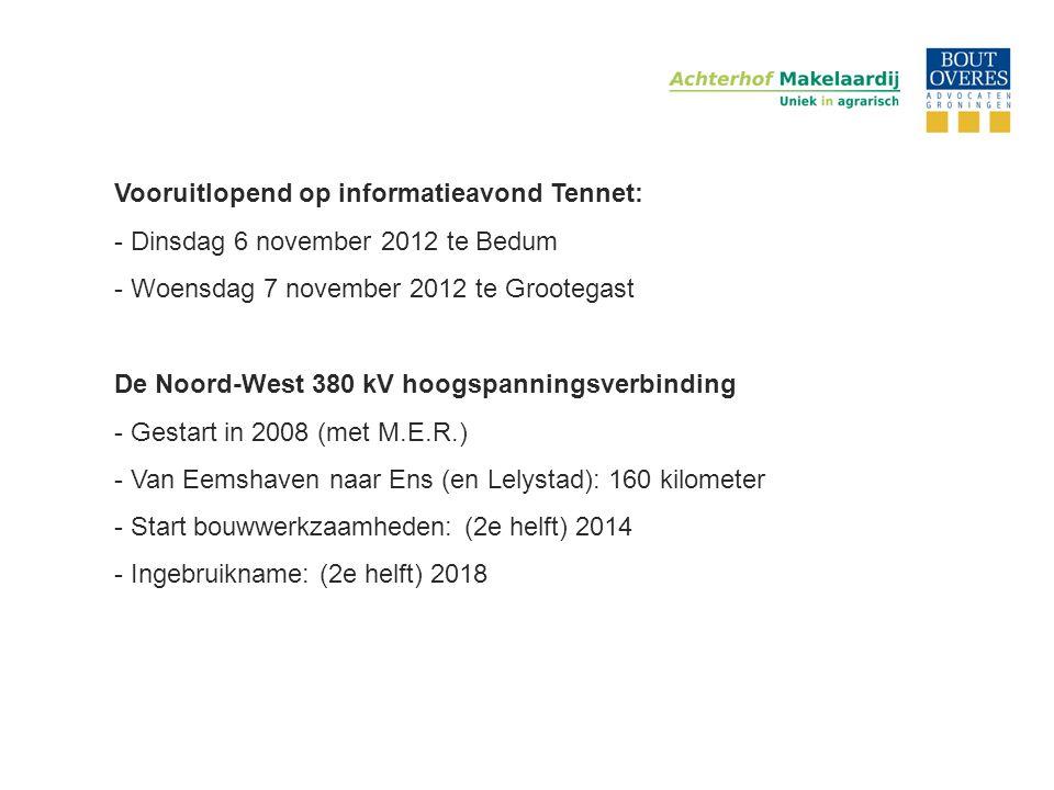 De Noord-West 380 kV hoogspanningsverbinding - Gestart in 2008 (met M.E.R.) - Van Eemshaven naar Ens (en Lelystad): 160 kilometer - Start bouwwerkzaam