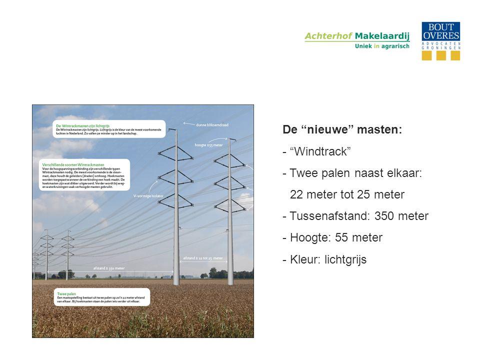 """De """"nieuwe"""" masten: - """"Windtrack"""" - Twee palen naast elkaar: - 22 meter tot 25 meter - Tussenafstand: 350 meter - Hoogte: 55 meter - Kleur: lichtgrijs"""
