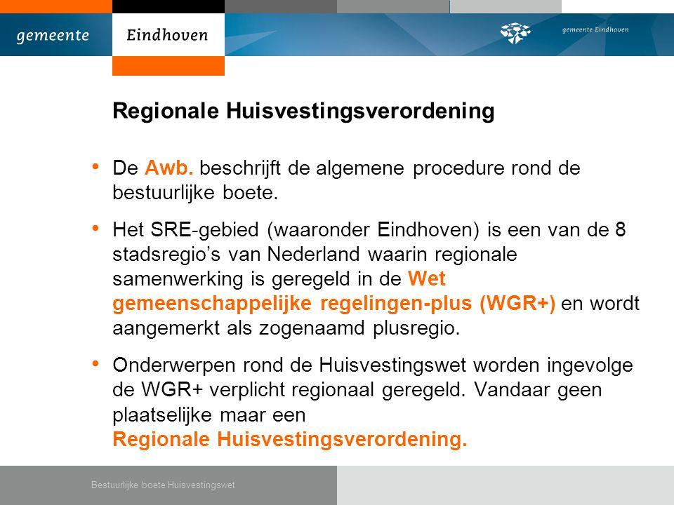 Regionale Huisvestingsverordening • De Awb.