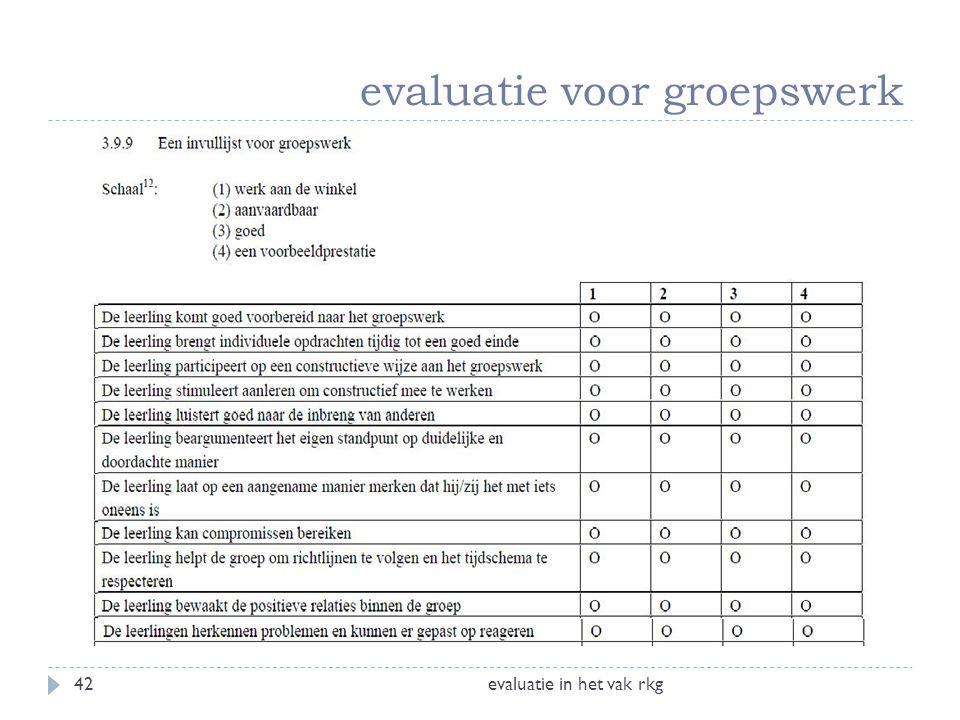 evaluatie voor groepswerk evaluatie in het vak rkg42