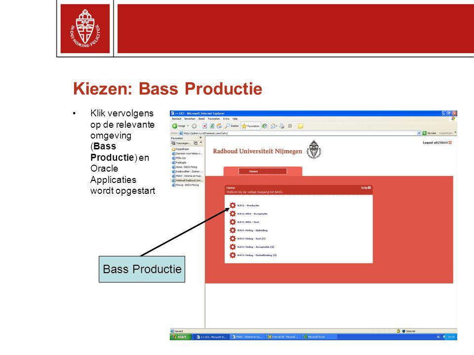 Kiezen: Bass Productie •Klik vervolgens op de relevante omgeving (Bass Productie) en Oracle Applicaties wordt opgestart Bass Productie