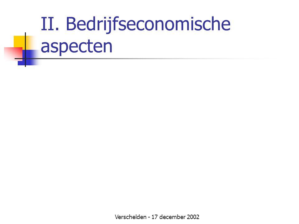Verschelden - 17 december 2002 II. Bedrijfseconomische aspecten