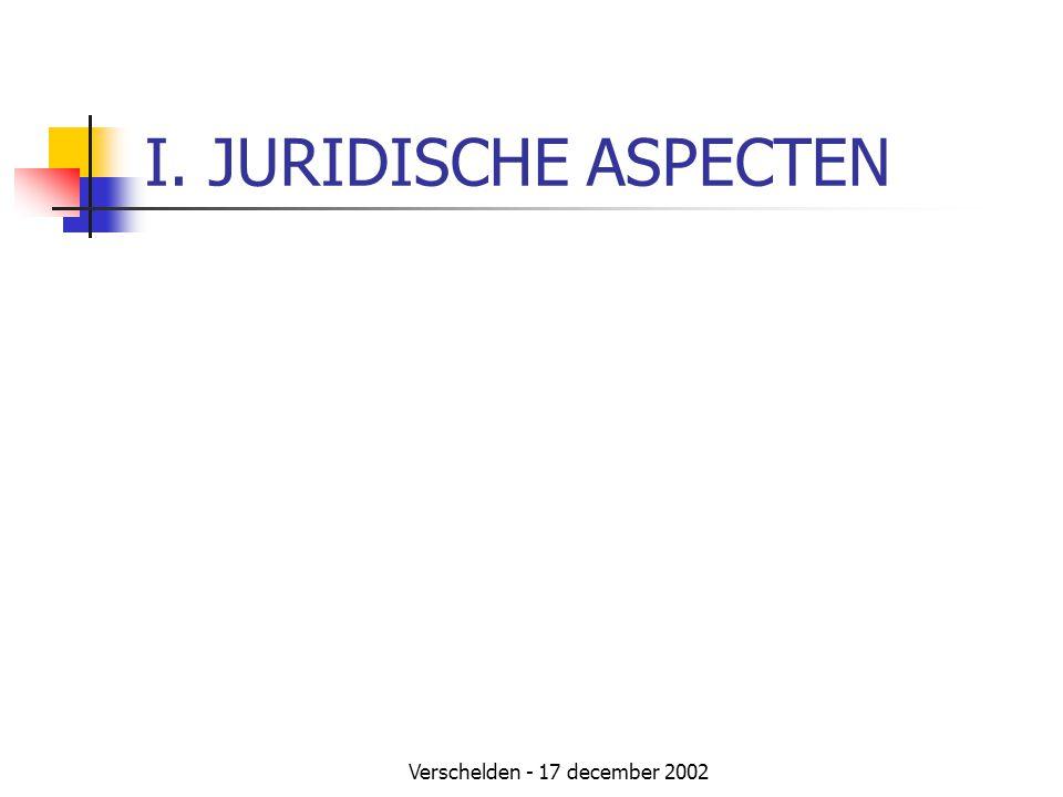 Verschelden - 17 december 2002 I. JURIDISCHE ASPECTEN