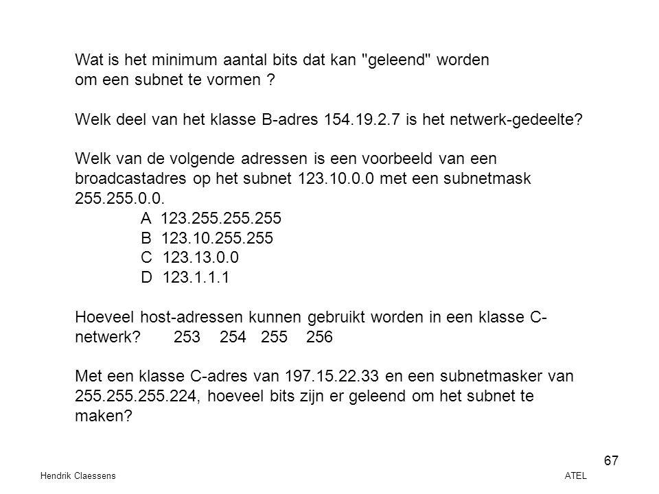 Hendrik Claessens ATEL 67 Wat is het minimum aantal bits dat kan