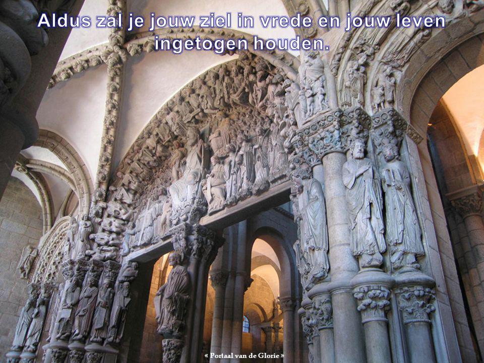 Cathédrale de Santiago de Compostelle COMPOSTELA Kathedraal van Santiago Ga door met mediteren en bidden, dan zal je het licht van jouw interne tempel