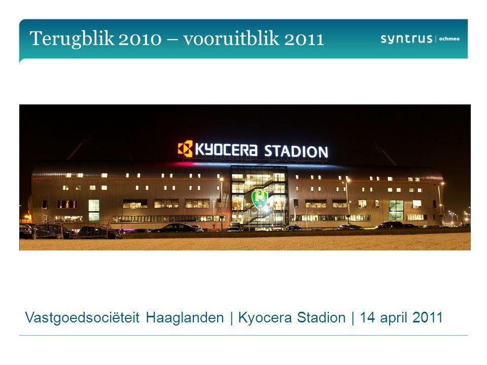 Terugblik 2010 – vooruitblik 2011 Vastgoedsociëteit Haaglanden | Kyocera Stadion | 14 april 2011