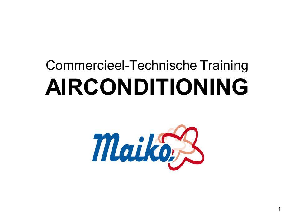 1 Commercieel-Technische Training AIRCONDITIONING