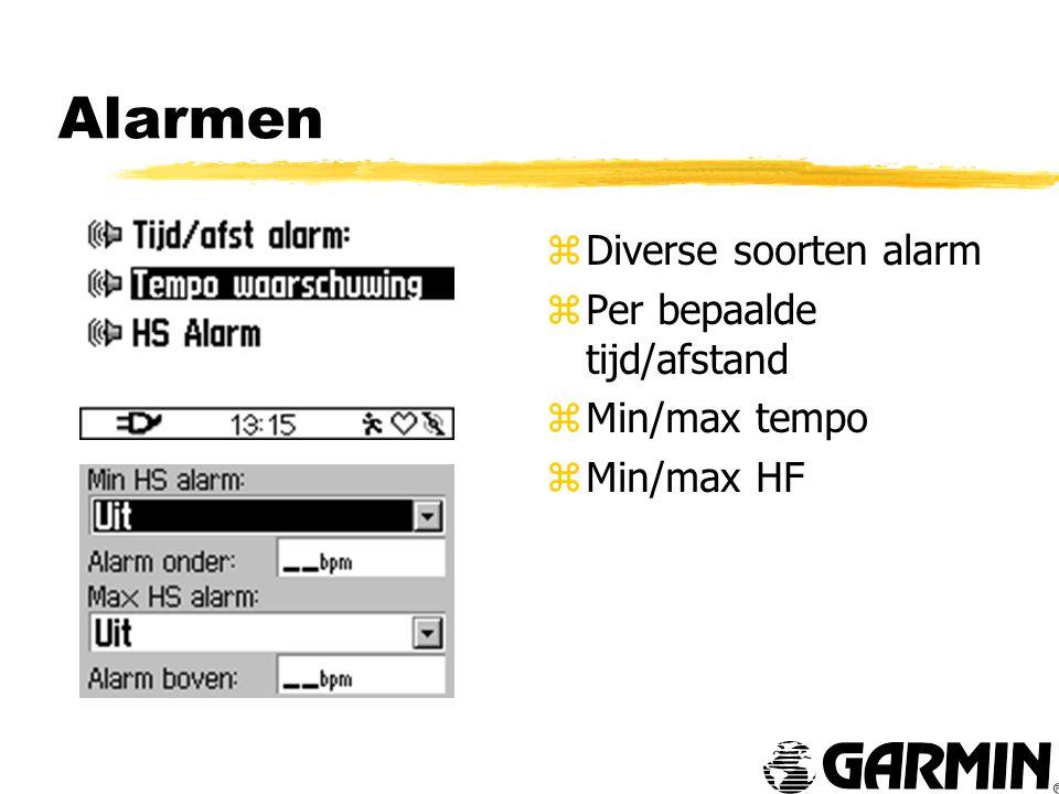Alarmen z Diverse soorten alarm z Per bepaalde tijd/afstand z Min/max tempo z Min/max HF