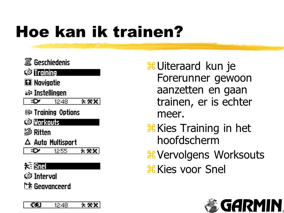 Hoe kan ik trainen.