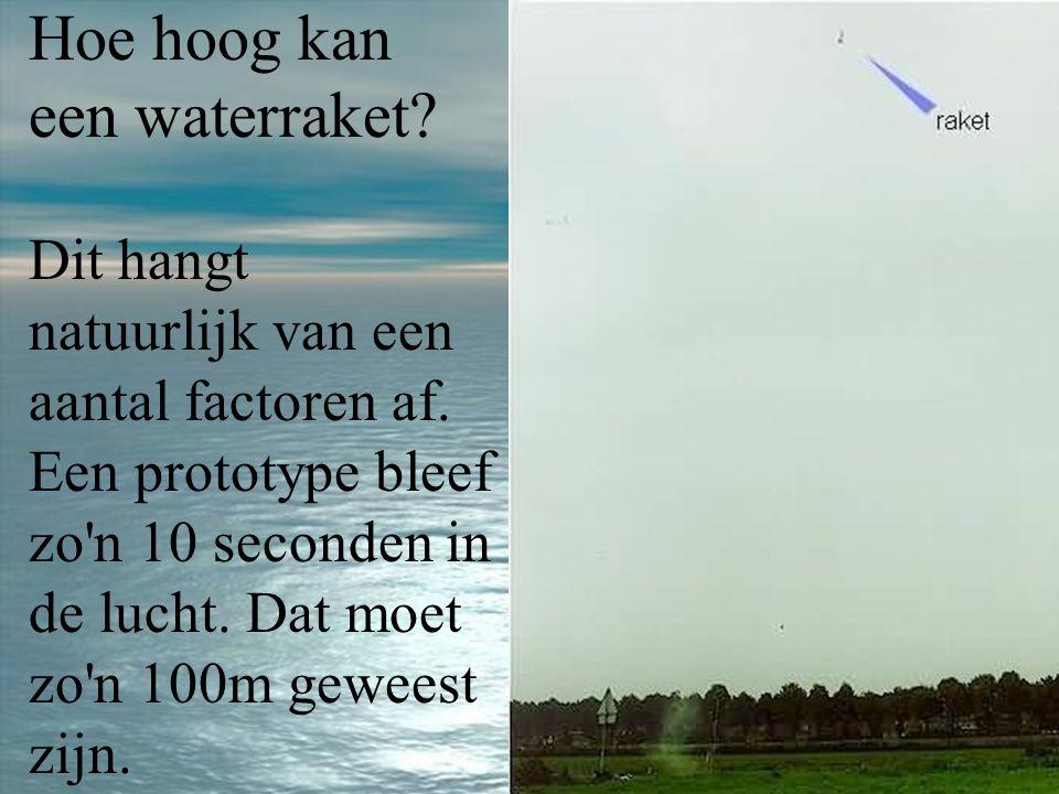 Hoe hoog kan een waterraket.Dit hangt natuurlijk van een aantal factoren af.