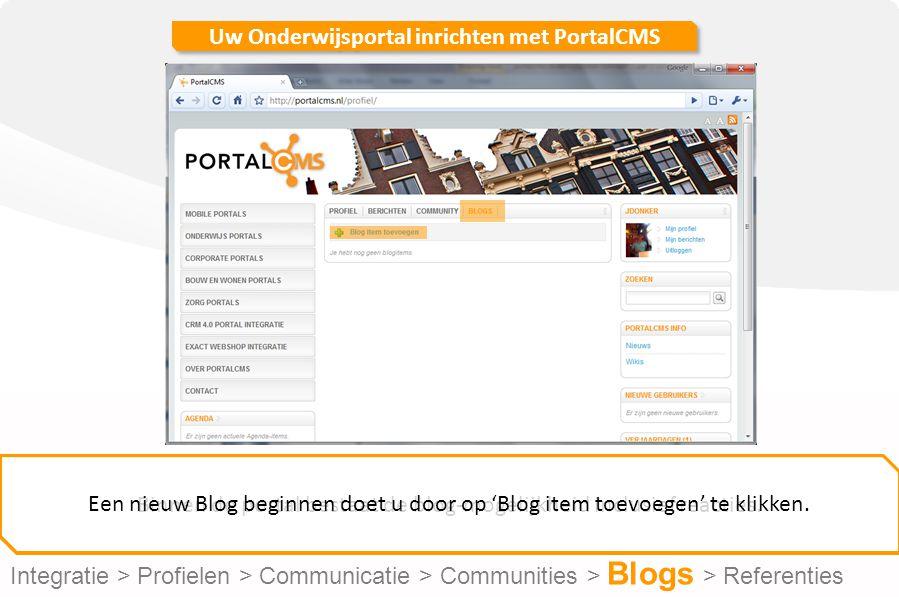 Uw Onderwijsportal inrichten met PortalCMS Binnen de portal bestaat de blog-mogelijkheid inclusief reacties.