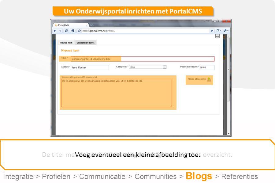 Uw Onderwijsportal inrichten met PortalCMS Geef uw Blog een titel.