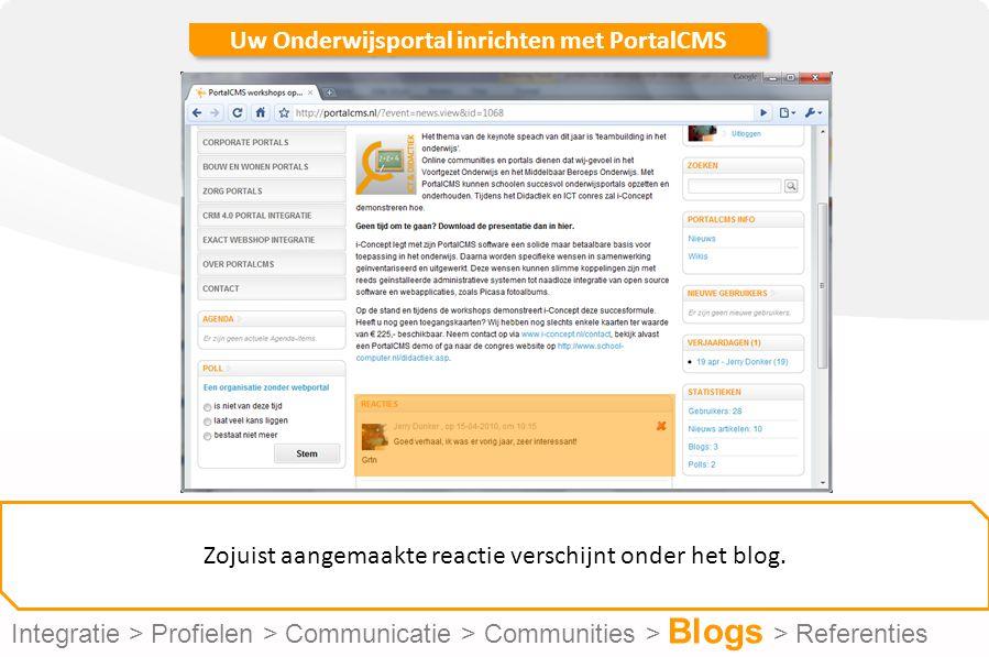 Uw Onderwijsportal inrichten met PortalCMS Zojuist aangemaakte reactie verschijnt onder het blog.