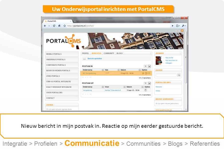 Uw Onderwijsportal inrichten met PortalCMS Nieuw bericht in mijn postvak in.